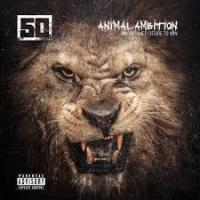 Animal Ambition: An Untamed Desire To Win – 50 Cent [320kbps] [mp3]