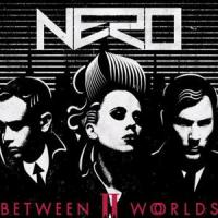 Between II Worlds – Nero [320kbps] [mp3]