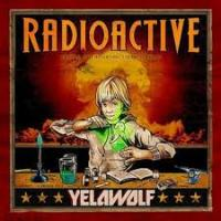 Radioactive – Yelawolf [320kbps] [mp3]