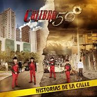 Historias De La Calle – Calibre 50 [190 kbps]