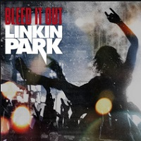Bleed It Out – Linkin Park [160kbps]