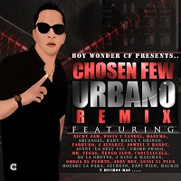 Boy Wonder Presents: Chosen Few Urbano Remix – Boy Wonder [320kbps]