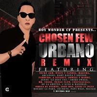 Boy Wonder Presents: Chosen Few Urbano Remix – Boy Wonder [320kbps]