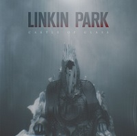 Castle Of Glass – Linkin Park [160kbps]