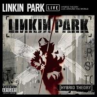 Hybrid Theory Live Around The World – Linkin Park [160kbps]