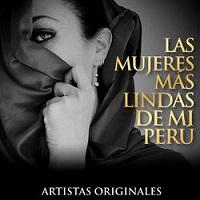 Las Mujeres Más Lindas de Mi Perú – V. A. [160kbps]