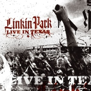 Live in Texas – Linkin Park [160kbps]