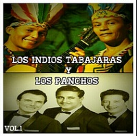 Los Indios Tabajaras y los Panchos, Vol. 1 – Los Indios Tabajaras, Los Panchos [160kbps]