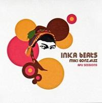 Inka Beats – Miki Gonzalez [160kbps]