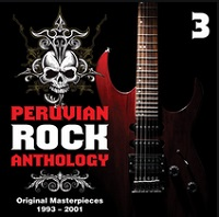 Peruvian Rock Anthology Original Masterpieces, Vol. 3 (1993-2001) – V. A. [160kbps]