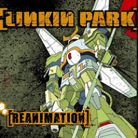Reanimation (Int'l Only DMD w/ Altered iLiner) – Linkin Park [320kbps]