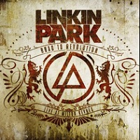 Road To Revolution Live At Milton Keynes (Walmart.com) – Linkin Park [160kbps]