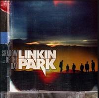 Shadow Of The Day – Linkin Park [160kbps]