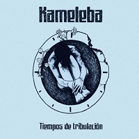 Tiempo de Tribulación – Kameleba [160kbps]