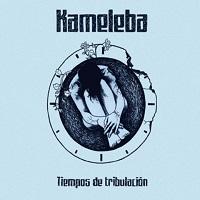 Tiempo de Tribulación – Kameleba [160kbps]