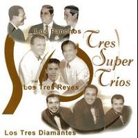 Tres Super Trios – Los Panchos, Los Tres Reyes, Los Tres Diamantes [160kbps]