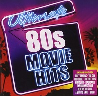 Ultimate 80's Movie Hits – V. A. [320kbps]