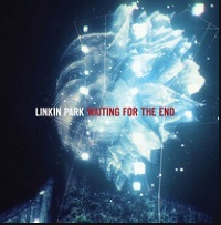 Waiting For The End – Linkin Park [160kbps]