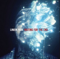 Waiting For The End – Linkin Park [160kbps]