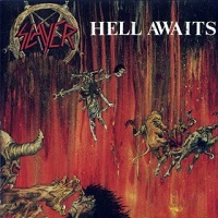Hell Awaits – Slayer [320kbps]