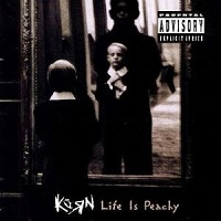 Life Is Peachy – Korn [112kbps]