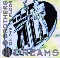 Dreams – 2 Brothers On The 4th Floor [320kbps]