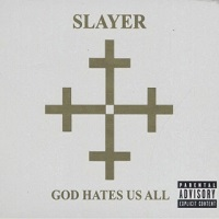 God Hates Us All – Slayer [320kbps]