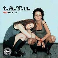 t.A.T.u. Remixes – t.A.t.U. [320kbps]