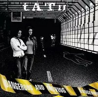 Dangerous And Moving – t.A.t.U. [320kbps]