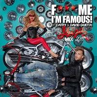 Fuck Me I'm Famous! – Ibiza Mix 2011 – David Guetta [320kbps]