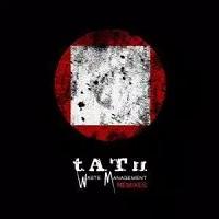 Waste Management (Remixes) – t.A.t.U. [320kbps]