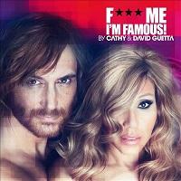 Fuck Me I'm Famous – Ibiza Mix 2012 – David Guetta [320kbps]