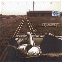 Bell Vill – Gillespi (2005) [FLAC]