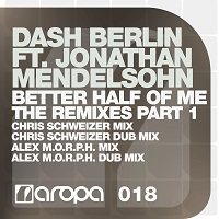 Better Half Of Me (The Remixes Part 1) – Dash Berlin feat. Jonathan Mendelsohn [FLAC]