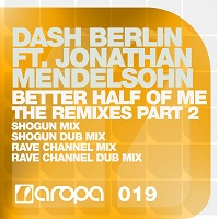 Better Half Of Me (The Remixes Part 2) – Dash Berlin feat. Jonathan Mendelsohn [FLAC]