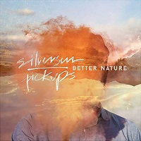 Better Nature – Silversun Pickups [24bit]