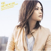 Can't Buy My Love – Yui [320kbps]