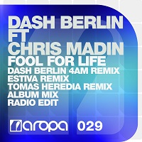 Fool For Life – Dash Berlin feat. Chris Madin [FLAC]