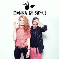 Gonna Be Sick (Mylo Remix) – The Dø [160kbps]