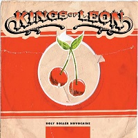 Holy Roller Novocaine [EP] – Kings of Leon [275kbps]