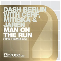 Man On The Run (The Remixes) – Dash Berlin with Cerf, Mitiska & Jaren [FLAC]