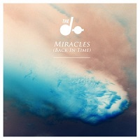 Miracles (Back in Time) – The Dø [160kbps]