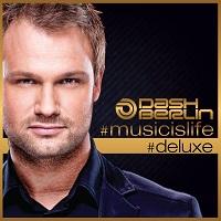 #Musicislife (#Deluxe) – Dash Berlin [FLAC]