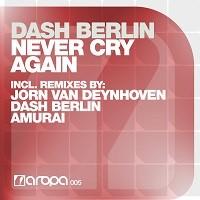 Never Cry Again – Dash Berlin [FLAC]
