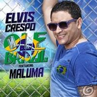 Ole Brazil – Elvis Crespo, Maluma [160kbps]