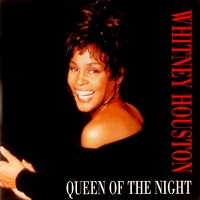 Queen Of The Night – Whitney Houston [160kbps]