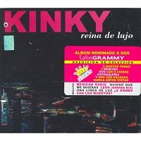 Reina De Lujo – Kinky [192kbps]