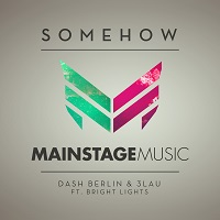 Somehow – Dash Berlin & 3LAU [FLAC]