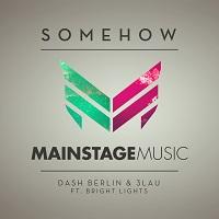 Somehow – Dash Berlin & 3LAU [FLAC]