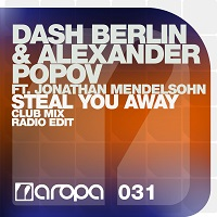 Steal You Away – Dash Berlin & Alexander Popov feat. Jonathan Mendelsohn [FLAC]